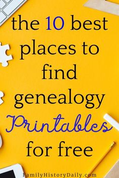 10 Places to Find the Free Genealogy Printables You Need - Love free genealogy printables? So we've rounded up the top 10 free places to find the ri - Free Genealogy Sites, Genealogy Forms, Genealogy Chart, Genealogy Research, Family Genealogy, Family Tree Research, Family Tree Chart, Free Family Tree, Family Trees