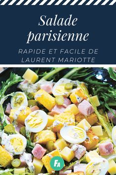 Quick and easy Parisian salad by Laurent Mariotte - Trend Appetizer Fine Dining 2019 Pasta Salad, Cobb Salad, Tasty, Yummy Food, Cooking Recipes, Healthy Recipes, Charcuterie, Summer Salads, Fine Dining