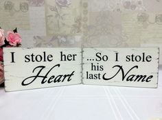 shabby wedding signs, his and hers, I stole her heart/ I stole his name vintage | eBay