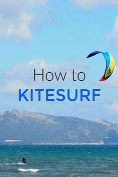 Want to learn to kitesurf? Here are some kitesurfing tips for learning to kitesurf in just one day (a.k.a. kiteboard, kiteboarding)