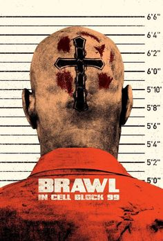 Watch->> Brawl in Cell Block 99 2017 Full - Movie Online