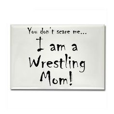 You don't scare me.wrestling mom Tote Bag by Cyndi - CafePress Wrestling Quotes, Wrestling Mom, Wrestling Shirts, Love My Kids, Love You, Sports Mom, I Am Scared, True Stories, Football