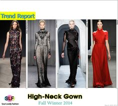 High-Neck Gown  #Fashion Trend for Fall Winter 2014 #FW2014 #Fall2014Trends