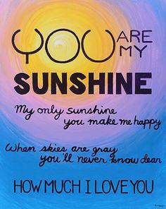 You Are My Sunshine by Kume Bryant