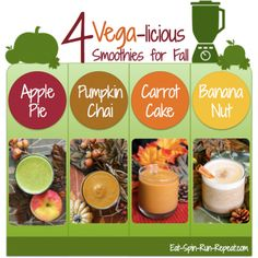4 Vega-licious Smoothies for Fall: Apple Pie, Pumpkin Chai, Carrot Cake, & Banana Nut - Eat Spin Run Repeat #bestsmoothie #vegasmoothie