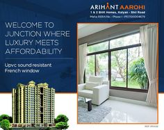 Arihant Aarohi  Kalyan Shill Road - 1 2 & 3 BHK Flats - 3 Towers, Stilt+18  Storeyed, Residential Cum Commercial Project UPVC Sound resistant French Window #Maharera Number for Phase I - P51700004679 http://www.asl.net.in/arihant-aarohi.html #ArihantAarohi #RealEstate #Homes #Property #Residential #Commercial #KalyanShillRoad