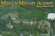 Missouri Military Academy, Mexico, MO; opened in 1890