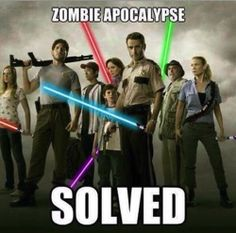 The ONLY thing that could make The Walking Dead better: lightsabers.