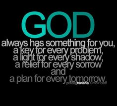 God has something 4u