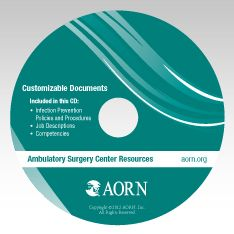 Ambulatory Surgery Center Resources CD: AORN designed this infection prevention tool for use in Ambulatory Surgery Centers to align with the CMS Infection Control Surveyor Worksheet. It includes customizable Infection Prevention and Control policies and procedures as well as job descriptions and related competencies for positions that impact infection prevention. The Word® documents can be downloaded and customized to your center.