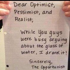 Opportunist? Show of hands?