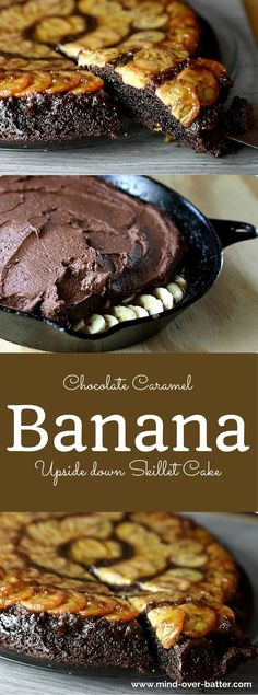 This Chocolate Caramel Banana Upside-Down Skillet Cake has all the elements you look for in a great piece of cake! Chocolate - Check -- Buttery Brown sugar caramel - Got 'em! -- Ripe bananas - Heck yeah!  And this cake begins and ends in a skillet. Can't get better than that! http://www.mind-over-batter.com