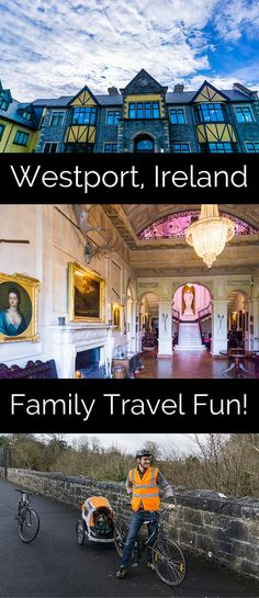 Why your Ireland travel plan should include Westport: it has fun for the whole family, kids and adults alike!
