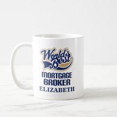 Mortgage Broker Personalized Mug Gift