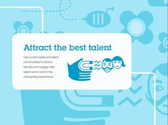 Attract the best talent.
