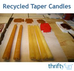 This is a guide about how to make recycled taper candles. Use up your leftover wax that wasn't enough to burn, but was bound to have a use some day, to make new candles.
