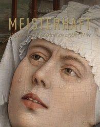 Buch, Kultur und Lifestyle- Helga König Kunst : Rezension: Meisterhaft- Altniederländische Malerei...