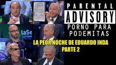 La peor noche de Eduardo Inda 2 [HUMOR].