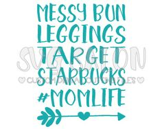 #MOMLIFE Shirt cutting files in SVG, EPS, DXF JPEG, and PNG format for Cricut and Silhouette machines
