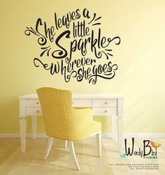 She leaves a little sparkle wherever she goes wall decal sticker for nursery, dorm, office by wordybirdstudios on Etsy