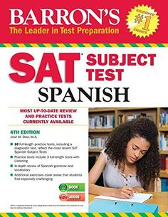 Barron's SAT Subject Test Spanish, Edition: with CD Barron s Educational Series Sat Essay Tips, Used Books, Books To Read, Grammar And Vocabulary, Spanish Grammar, Spanish Practice, Comprehension Exercises, Idiomatic Expressions, Test Preparation