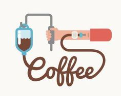 Something we all need -- a coffee IV