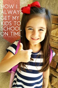How I ALWAYS get my kids to school on time...and without any yelling! If it works for us, it may just work for you too!