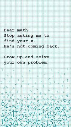 Dear Math wallpaper by Young_BruceLee All Meme, Crazy Funny Memes, Really Funny Memes, Funny Relatable Memes, Funny Texts, Funny Jokes, Hilarious, Funny Stuff, Funny Math