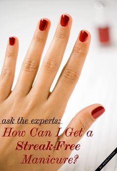 how to get a streak free manicure #nailart