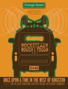 Rocksteady Rough & Tough // Once Upon A Time In The West Of Kingston // Starring Tom The Great Sebastian, Duke Reid Trojan, Sir Coxsone's Downbeat //