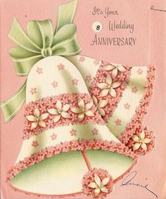 Inside of card reads: Sending best congratulations As you Anniversary date appears- And hoping many glad returns Await you through long happy years! Back of card reads: A Treasure Greeting Made in USA 8th Wedding Anniversary, Anniversary Greetings, Happy Anniversary, Vintage Wedding Cards, Vintage Greeting Cards, Wedding Bells Clip Art, Aniversary Cards, Beautiful Handmade Cards, Vintage Holiday