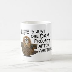 Shop Funny Busy Beaver for Him or Her Gift Tea or Coffee Mug created by Zigglets. Funny Birthday Gifts, Birthday Gift For Him, Funny Gifts, Christmas Gifts For Him, Christmas Mugs, Gifts In A Mug, Gifts For Her, Busy Beaver, Construction Birthday Parties