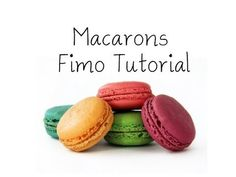 Fimo or Polymer Clay Macarons Tutorial