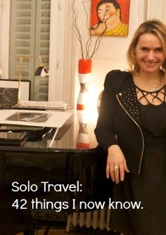 Solo Travel: 42 things I now know.http://solotravelerblog.com/solo-travel-42-things-you-need-to-know/