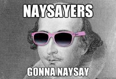 Dost thou even hoist, bro? Shakespeare's birthday in memes ...