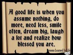 Good life good points!        :)
