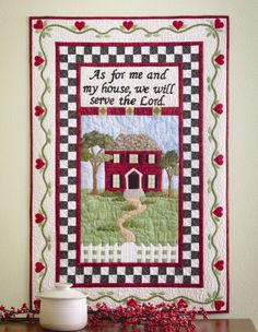 As for me and my House we Will Serve the Lord quilt.
