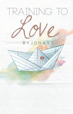 Read Training To Love from the story Training To Love (Published under MPress) by jonaxx with reads. Wattpad Authors, Wattpad Books, Wattpad Stories, Art Of Seduction, Reading Stories, Love Is Free, Ebook Pdf, Love Art, Free Ebooks