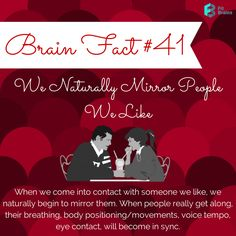 Fact: We naturally mirror people we like. Have you ever noticed this? #love #brain #fact