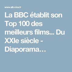 La BBC établit son Top 100 des meilleurs films... Du XXIe siècle - Diaporama…