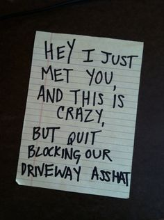 Some Of These Windshield Notes Are Passive-Aggressive, Others Are Just Aggressiv… – funny memes Parking Notes, Bad Parking, Neighbor Notes, Funny Signs, Funny Memes, Bad Drivers, Funny Note, Call Me Maybe, Passive Aggressive