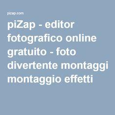 piZap - editor fotografico online gratuito - foto divertente montaggio effetti