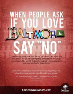 City Living Brand Advertising Marketing Campaign Print Ads Someday Baltimore Say No