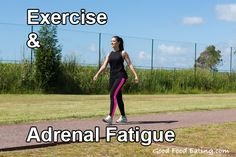 An article on what #exercise to do for adrenal #fatigue.