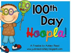 Hip, Hip, Hooray!  It's the 100th Day!
