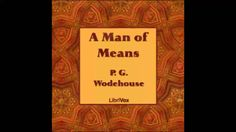 A Man of Means (FULL Audiobook) The Hard Way, Audio Books, Drama, Drama Theater, Dramas