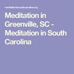 Meditation in Greenville, SC - Meditation in South Carolina
