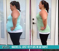 "Rachel G. lost 42.9 lbs in 60 days of PiYo!    ""PiYo focuses on every aspect of fitness: flexibility, cardio, balance, strength, agility and stamina. PiYo changed my body drastically in just 8 weeks, and is something I will continue to do for the rest of my life."""