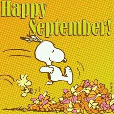 Happy September - Snoopy Happy September S and for - Snoopy Happy September   snoopy happy september s and for happy september quotes happy september happy september letter from the editor pieces of a mom happy september . Peanuts Cartoon, Peanuts Snoopy, Snoopy Cartoon, Snoopy Comics, Hallo September, Hello September Quotes, Welcome September, Sweet September, September 1