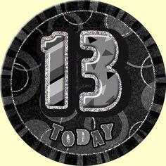 13th Birthday Badge Black and Silver